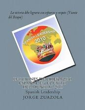 Lecciones de Liderazgo Español en el Éxito del Mundial 2010 : Spanish...