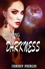 Daughters of Darkness Blair's Journey: Surviving Darkness - Book 3 by Chrissy...