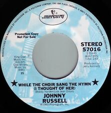 JOHNNY RUSSELL While The Choir Sang The Hymn I Thought Of Her ((**NEW 45 DJ**))
