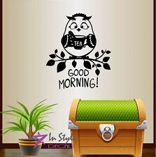 Vinyl Decal Good Morning!  Cartoon Owl with Cup of Tea Kitchen Wall Sticker 167