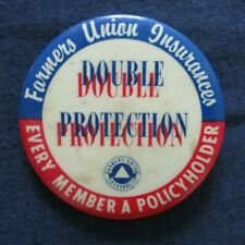 Vintage Advertising Pinback Farmers Union Insurance Co