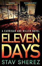 Eleven Days A Carrigan and Miller Novel BRAND NEW BOOK by Stav Sherez (P/B 2013)