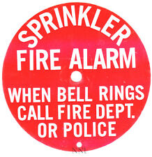 "6"" ROUND SPRINKLER FIRE ALARM BELL ALUMINUM SIGN - 'CALL FIRE DEPT. OR POLICE'"