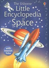 The Usborne Little Encyclopedia of Space (Miniature Editions) by Dowswell, Paul