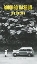 NEW Los afectos (Spanish Edition) by Rodrigo Hasbún