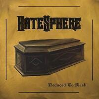 HATESPHERE - REDUCED TO FLESH   CD NEU