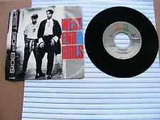"Pet Shop Boys ""West End Girls"" 3.55 & ""A Man Could Get Arrested"" 7"" Single N/M-."