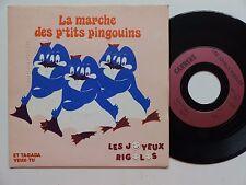 LES JOYEUX RIGOLOS La marche des p'tits pingouins 13363 MICHEL TISSIER  RTL