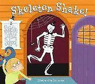 Skeleton Shake