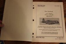 ORIGINAL 1952 VOUGHT F4U-4/F4U-4B CORSAIR PILOTS FLIGHT MANUAL AIRCRAFT HANDBOOK
