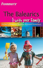 Frommer's the Balearics with Your Family (Frommers With Your Family Series), Str