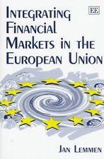 Integrating Financial Markets in the European Union by Lemmen, Jan