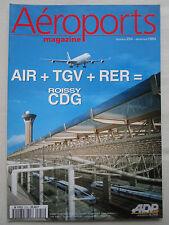REVUE AEROPORT 254 ROISSY CDG TGV BENIN METZ MINNEAPOLIS ALITALIA A321 FRANCFORT