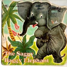 Two Western Publishing Children's Books The Saggy Baggy Elephant and Baby Looks
