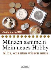 Münzen sammeln - Mein neues Hobby von Axel Gutjahr (2014, Taschenbuch)