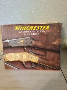 Winchester : An American Legend by R. L. Wilson (2008, Hardcover)
