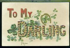 Large Letter TO MY DARLING Clover Flowers Horseshoe Ivy Leaves Vintage Postcard