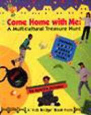Come Home With Me: A Multicultural Treasure Hunt (Kids Bridge Book)-ExLibrary