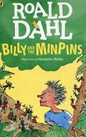 Billy and the Minpins illustrated by Quentin Blake by Roald Dahl and Quentin Bla