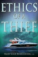 Ethics De A Thief Livre de Poche Mary Gale Hinrichsen