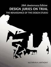 Design Juries on Trial.  20th Anniversary Edition: The Renaissance of the Design