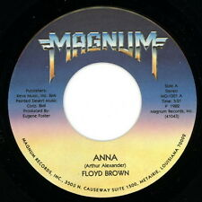 """FLOYD BROWN 45:  """"Anna / You're the One Love Of My Life""""  1982  Magnum  NM"""
