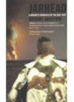 Jarhead: A Marine's Chronicle of the Gulf War,Anthony Swofford