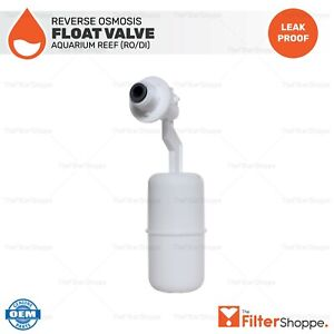 Float Valve for Aquarium Reef (RO/DI) Reverse Osmosis Water Filtration Systems