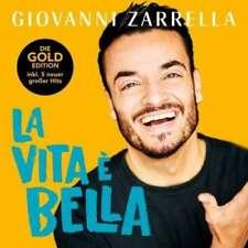 Giovanni Zarrella - La Vita È  Bella (Gold Edition)       CD NEU OVP