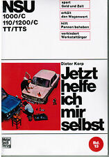 Buch: Reparaturanleitung NSU Prinz 1000/C-110/1200/C-TT/TTS Dieter Korp Band 13