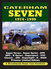 Caterham Seven Road Test Portfolio 1974-1999: Super Seven, Super Sprint, SPR,