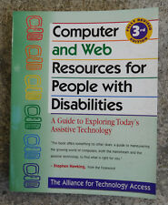 Computer and Web Resources for People with Disabilites : A Guide to Exploring...