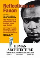 Reflections on Fanon : The Violences of Colonialism and Racism, Inner and...