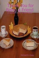 Thank You for Being a Friend: A Golden Girls Trivia Book by Michael D. Craig...