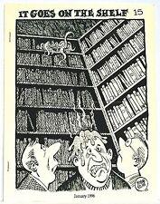 It Goes On The Shelf 15 —January, 1996 — Published by Ned Brooks —  Classic zine