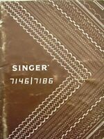 Instruction Book for the SINGER Sewing Machines Models 7186 and 7146 - 1982