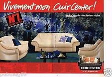 Publicité advertising 1990 (2 pages) Meubles canapé cuir Cuir Center