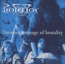 PROTECTOR - OMINOUS MESSAGE OF BRUTALITY