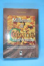 MILLENNI DI CUCINA CANAVESANA - G. MASCHERONI -EDITRICE GRAFICA SANTHIATESE 1998