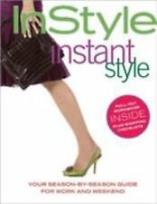 NEW - In Style: Instant Style (Your Season-By-Season Guide for Work and Weekend)