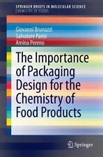 The Importance of Packaging Design for the Chemistry of Food Products by...