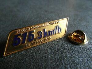 RARE PINS PIN'S - TRAIN - TGV - RECORD DU MONDE - 515,3 KM/H - 18/05/1990 *EGF*