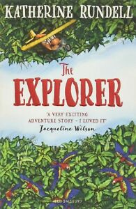 The Explorer by Katherine Rundell NEW - Paperback Book !