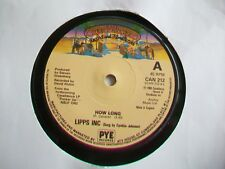 "LIPPS INC - HOW LONG - UK 7"" SINGLE - 1980 - CAN 212 - PLAYS EX - DISCO"