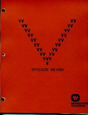 "V Visitor Script - Episode 7 - ""Visitor's Choice"" - Final Draft"