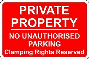 Private Property No Parking, Clamping Rights Reserved, Metal Safety Warning Sign
