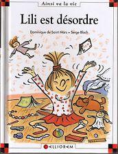 Lili est désordre * Dominique de Saint Mars * Max et lili n° 20 * Calligram