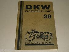 Ersatzteilliste Ersatzteilkatalog DKW Reichs-Typ 100 2,5 PS, Stand 07/1936