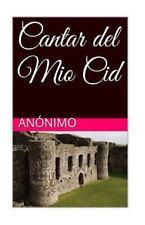 Cantar Del Mio Cid by Anónimo (2016, Paperback)