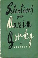 Selections from Maxim Gorky